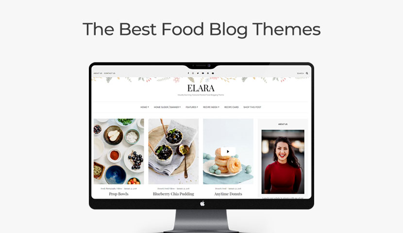13 Food Blog Themes to Share Your Recipes With the World