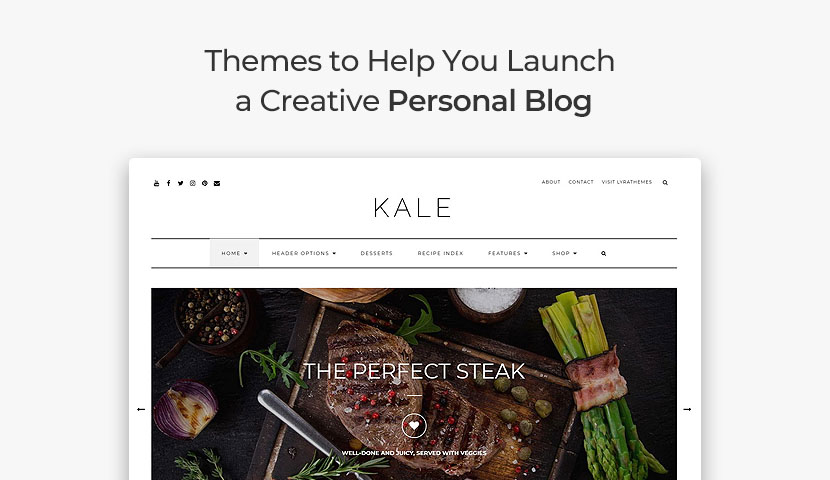 11 Themes to Help You Launch a Creative Personal Blog