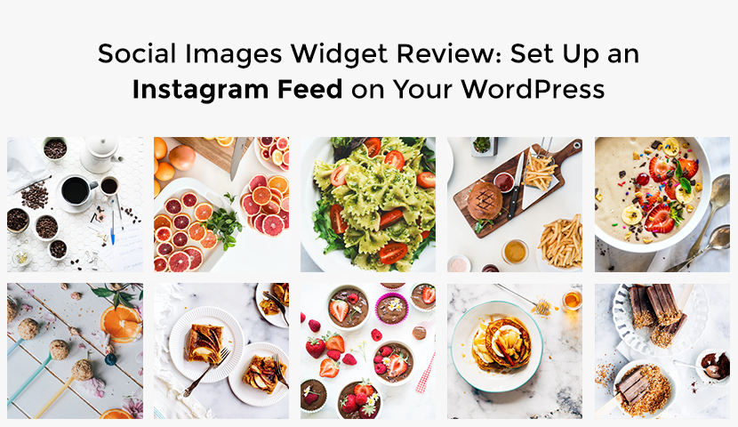 Social Images Widget Review: Set Up an Instagram Feed on Your WordPress Website