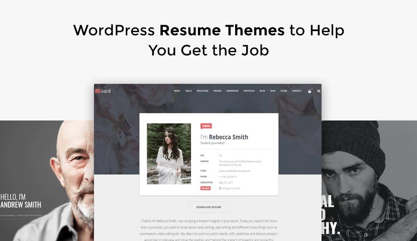 10 WordPress Resume Themes to Help You Get the Job