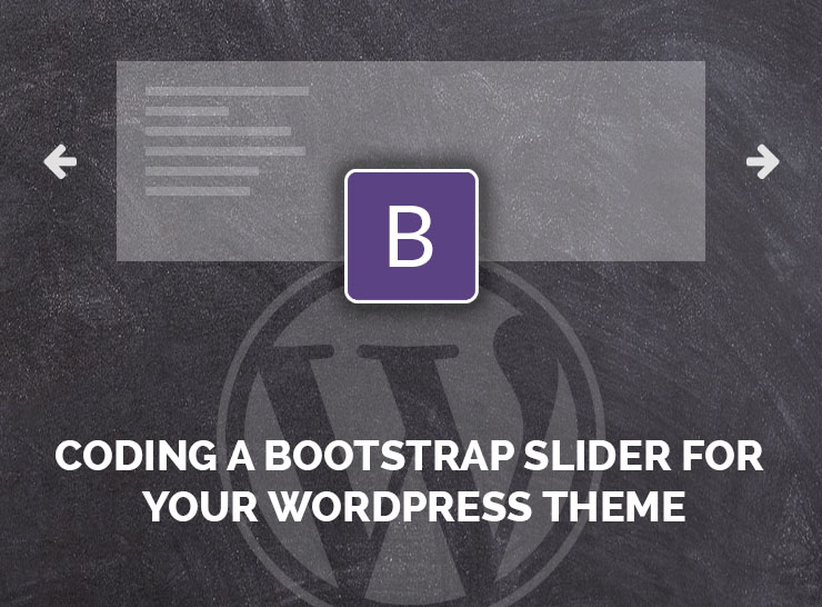 Coding a Bootstrap Slider For Your WordPress Theme