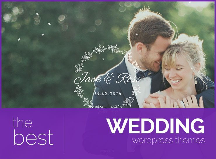 10+ Exquisite WordPress Themes for Weddings, Events, and Marriage 2017
