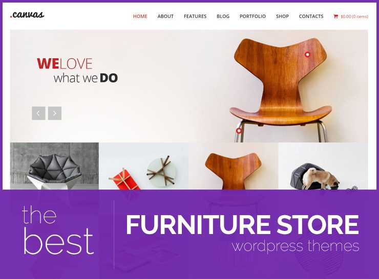 10+ Best Furniture Store WordPress Themes for Manufacturers, Interior Designers, Furniture Stores and Outlets