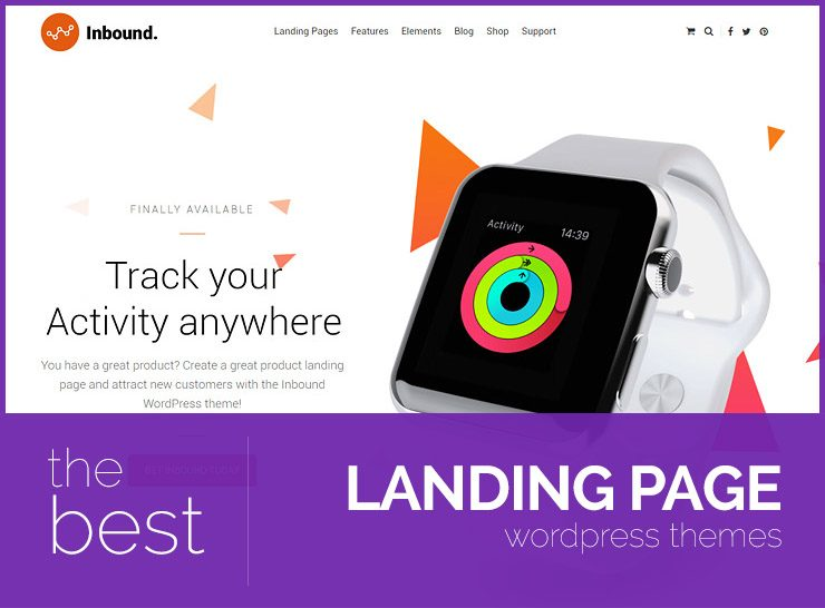 10+ Best Landing Page WordPress Themes for Small Businesses, Startups, Apps, Products, and Services 2017